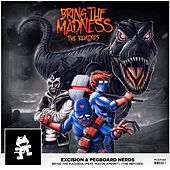 Bring the Madness (The Remixes) by Excision