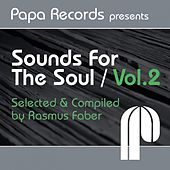 Papa Records Presents Sounds for the Soul, Vol. 2 (Selected & Compiled by Rasmus Faber) by Various Artists