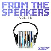 From the Speakers, Vol. 16 by Various Artists