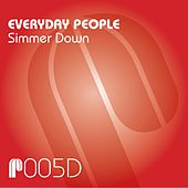 Simmer Down by Everyday People