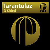 3 Sided by Tarantulaz