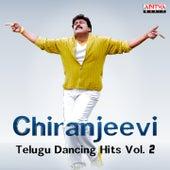 Chiranjeevi: Telugu Dancing Hits, Vol. 2 by Various Artists