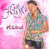 Kiss Me by Mzbel