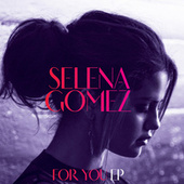 For You EP by Selena Gomez