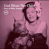 God Bless The Child: Best Of Billie Holiday by Billie Holiday