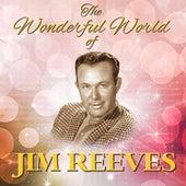 The Wonderful World Of Jim Reeves by Jim Reeves