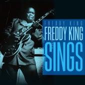 Freddy King Sings by Freddy King
