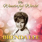 The Wonderful World Of Brenda Lee by Brenda Lee
