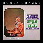 Champion Jack's Natural & Soulful Blues by Champion Jack Dupree