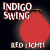 Red Light! by Indigo Swing
