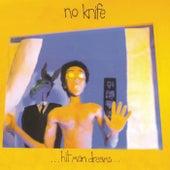 Hit Man Dreams by No Knife