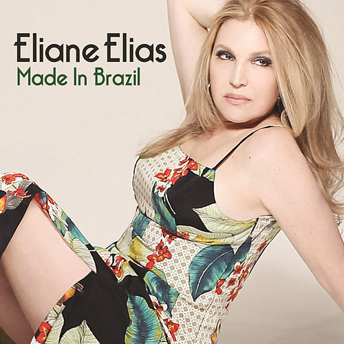 Made In Brazil by Eliane Elias