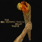 The BBC Olympic Torch Relay Theme by L'orchestra Cinematique
