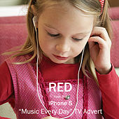 Red (From the Iphone 5 'Music Every Day' T.V. Advert) by L'orchestra Cinematique