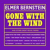 Gone With The Wind And Other Great Movie Themes by Elmer Bernstein