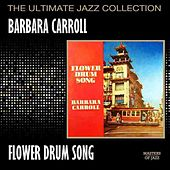 Flower Drum Song by Barbara Carroll
