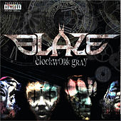 Clockwork Gray by Blaze Ya Dead Homie