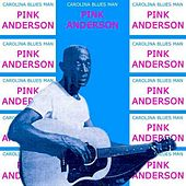 Carolina Blues Man Carolina Blues Man by Pink Anderson