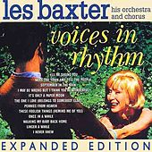 Voices In Rhythm (Expanded Edition) by Les Baxter