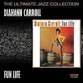 Fun Life by Diahann Carroll
