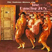 The Dancing 20s (Expanded Edition) by The Andrews Sisters