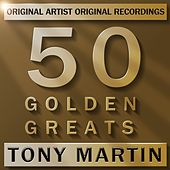 50 Golden Greats by Tony Martin
