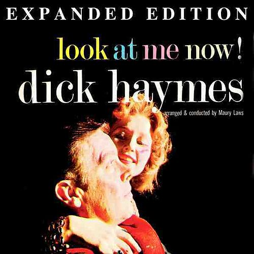 Look At Me Now (Expanded Edition) by Dick Haymes