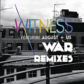 War (Remixes) by Witness
