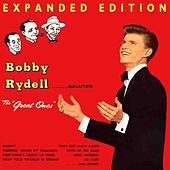 Bobby Rydell Salutes The Great Ones (Expanded Edition) by Bobby Rydell