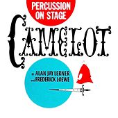 Percussion On Stage: Camelot by Hugo Montenegro