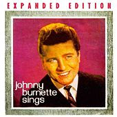 Johnny Burnette/Johnny Burnette Sings by Johnny Burnette