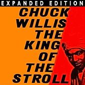 King Of The Stroll (Expanded Edition) by Chuck Willis