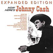 Now Here's Johnny Cash (Expanded Edition) by Johnny Cash