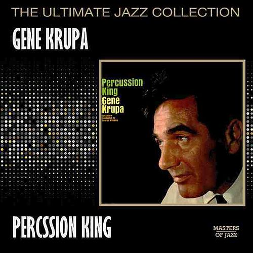 Percussion King by Gene Krupa