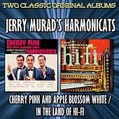 Cherry Pink And Apple Blossom White/The Cats In Hi-Fi by Jerry Murad's Harmonicats
