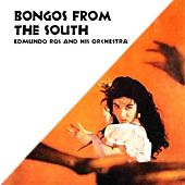 Bongos From The South by Edmundo Ros