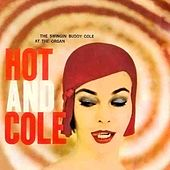 Hot And Cole by Buddy Cole