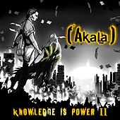 Knowledge Is Power, Vol. 2 by Akala