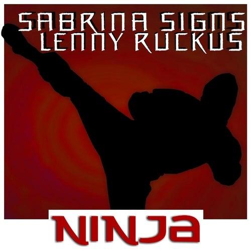Ninja by Sabrina Signs