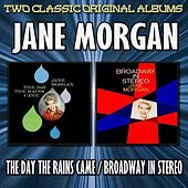 The Day The Rains Came/Broadway In Stereo by Jane Morgan