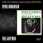 The Guv'nor by Spike Robinson