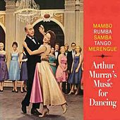 Mambo Rumba Samba Tango Merengue by Arthur Murray Orchestra