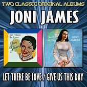 Let There Be Love/Give Us This Day by Joni James