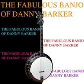 The Fabulous Banjo Of Danny Barker by Danny Barker