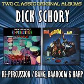 Music For Bang, Baa-Room And Harp/Re-Percussion by Dick Schory