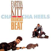 Cha Cha Heels (Single) by Eartha Kitt