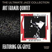 Art Farmer Quintet Featuring Gigi Gryce by Art Farmer
