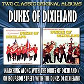 Marching Along With The Dukes Of Dixieland/On Bourbon Street With The Dukes Of Dixieland by Dukes Of Dixieland