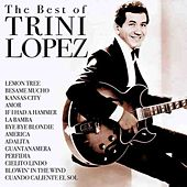 The Best Of Trini Lopez by Trini Lopez