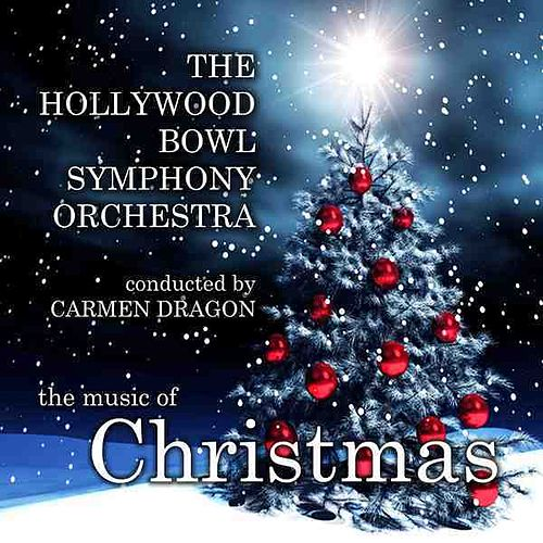The Music Of Christmas by Carmen Dragon